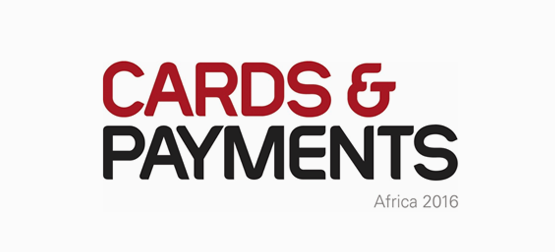 Cards & Payments Africa 2016