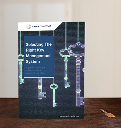 Selecting the Right Key Management System